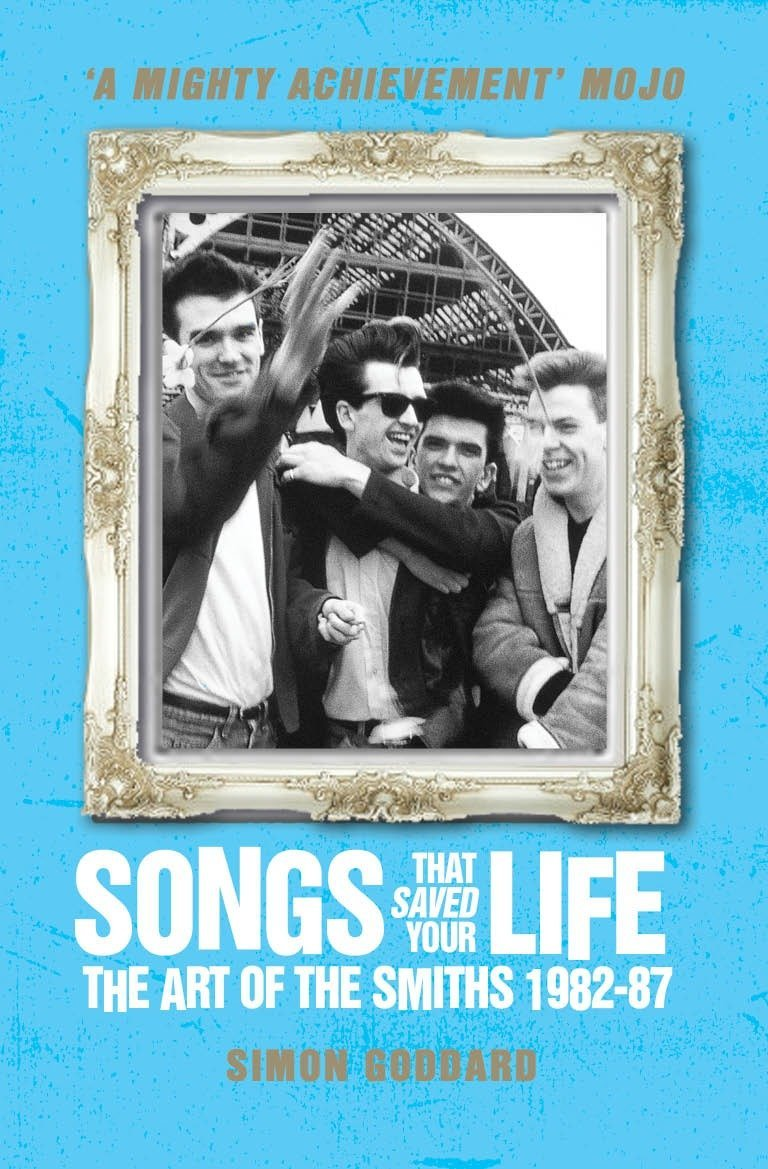 Download Songs That Saved Your Life (Revised Edition): The Art of The Smiths 1982-87 PDF