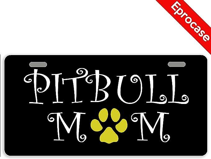 Eprocase Placa de matrícula Decorativa para Coche Pitbull Mom, Placa de matrícula de Metal con 2 Agujeros: Amazon.es: Coche y moto