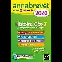 Annales du brevet Annabrevet 2020 Histoire Géographie EMC 3e : 65 sujets corrigés (French Edition)