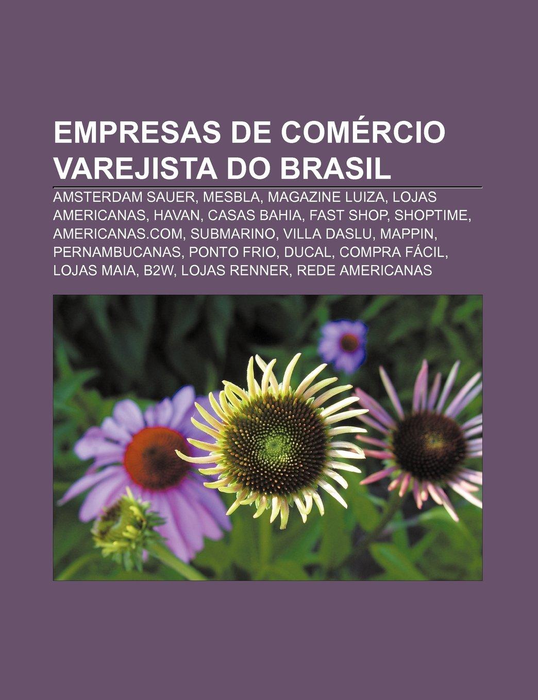 d3631a5b179 Empresas de comércio varejista do Brasil  Amsterdam Sauer