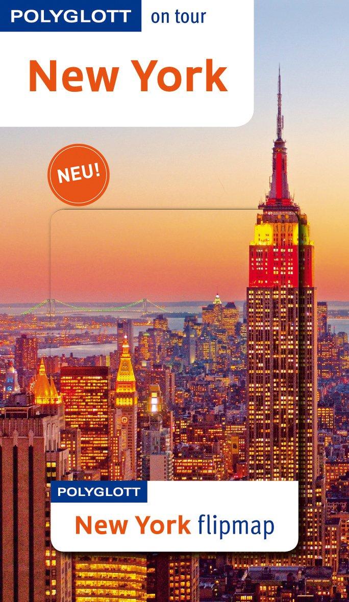 POLYGLOTT on tour Reiseführer New York: Polyglott on tour mit Flipmap