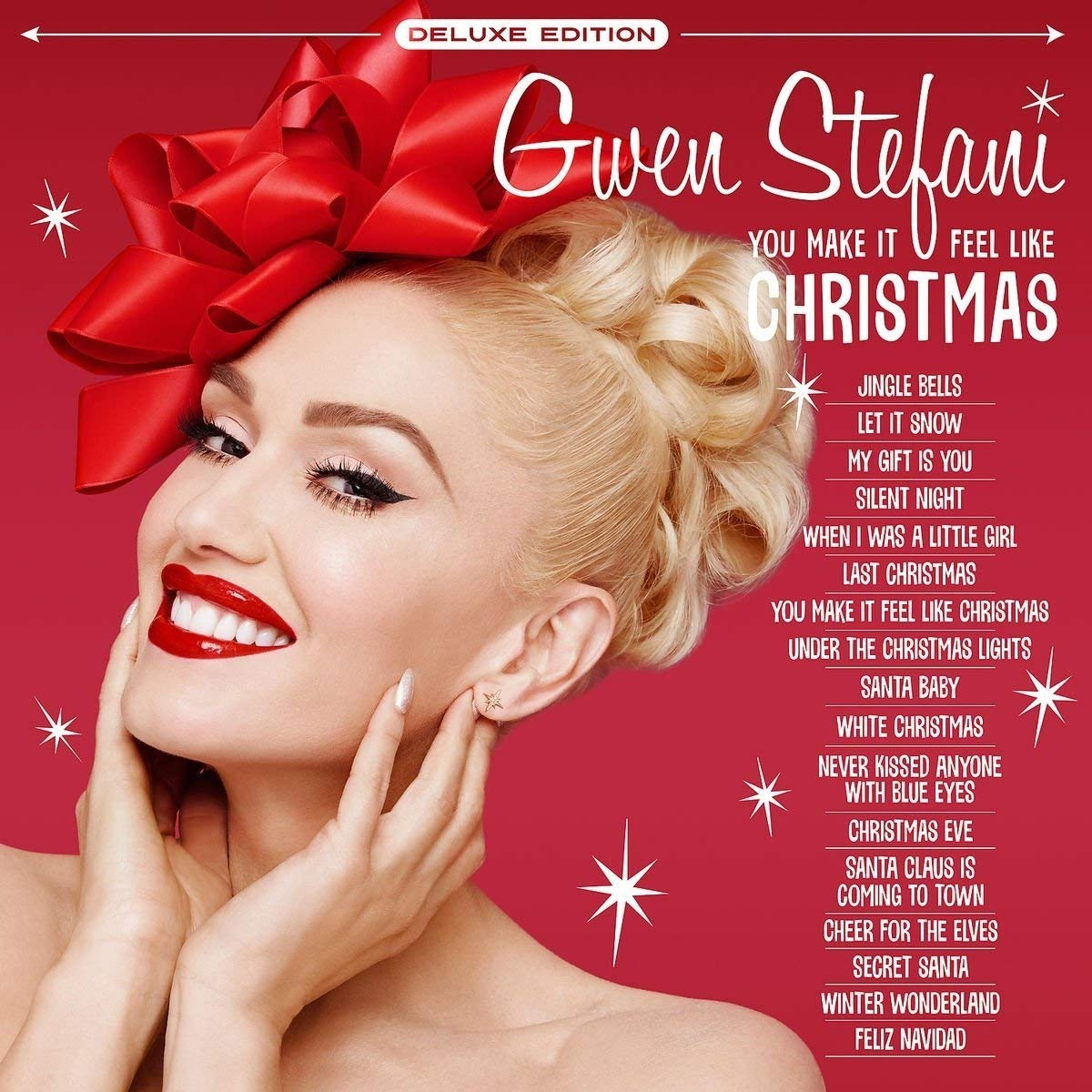Gwen Stefani - You Make It Feel Like Christmas [Deluxe Edition ...