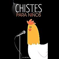Chistes para Niños: Chistes Infantiles, Preguntas Divertidas, Frases Locas, y Diálogos de Risa.