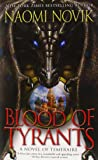 Blood of Tyrants (Temeraire)