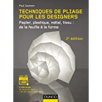 Techniques de Pliage Pour les Designers 2e Éd.