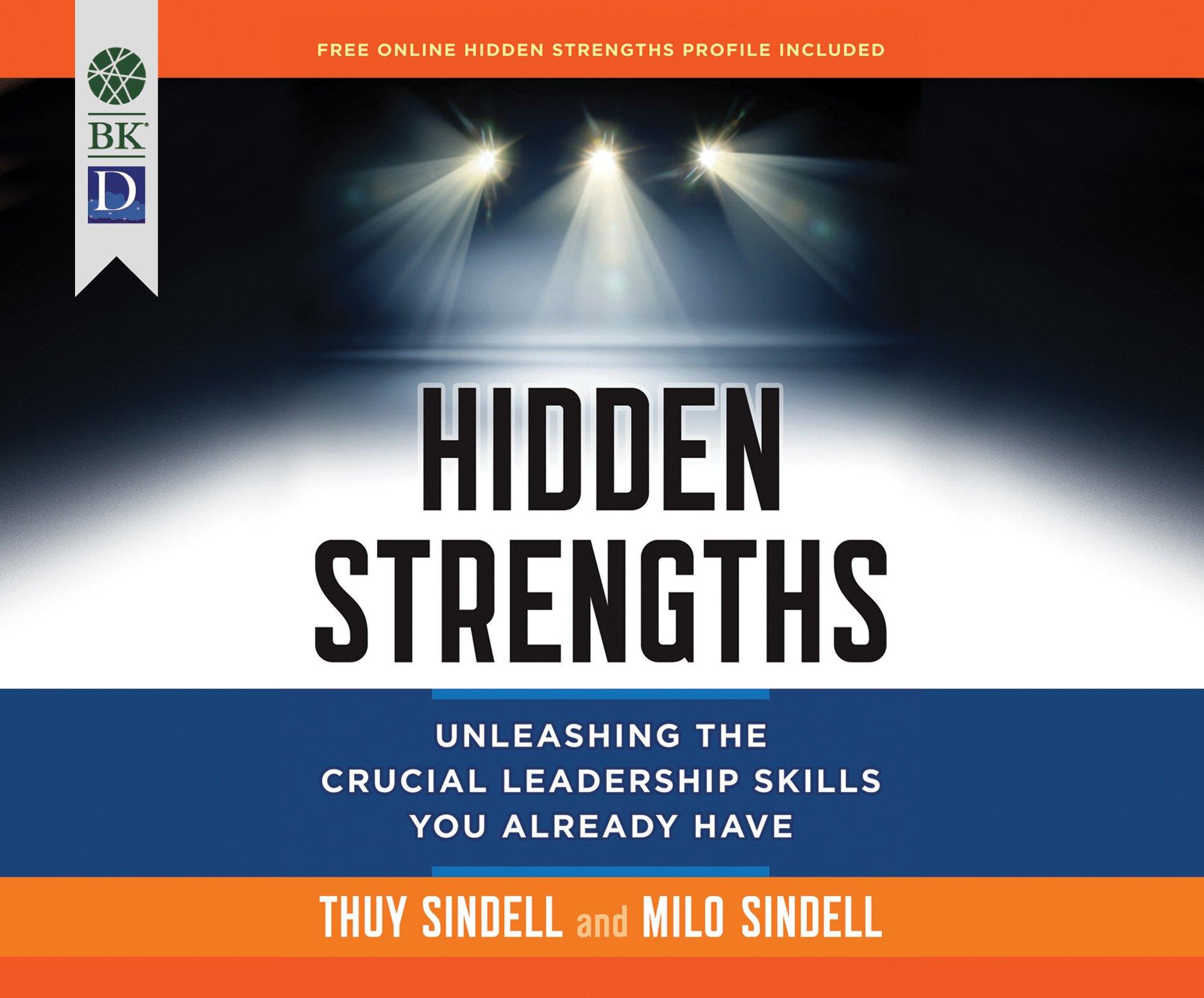 Hidden strengths milo sindell thuy sindell caroline miller hidden strengths milo sindell thuy sindell caroline miller 9781682620137 amazon books fandeluxe Choice Image