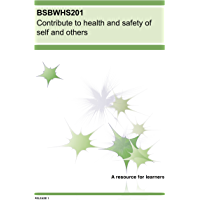BSBWHS201 Contribute to health and safety of self and others (BSB Training Resources)