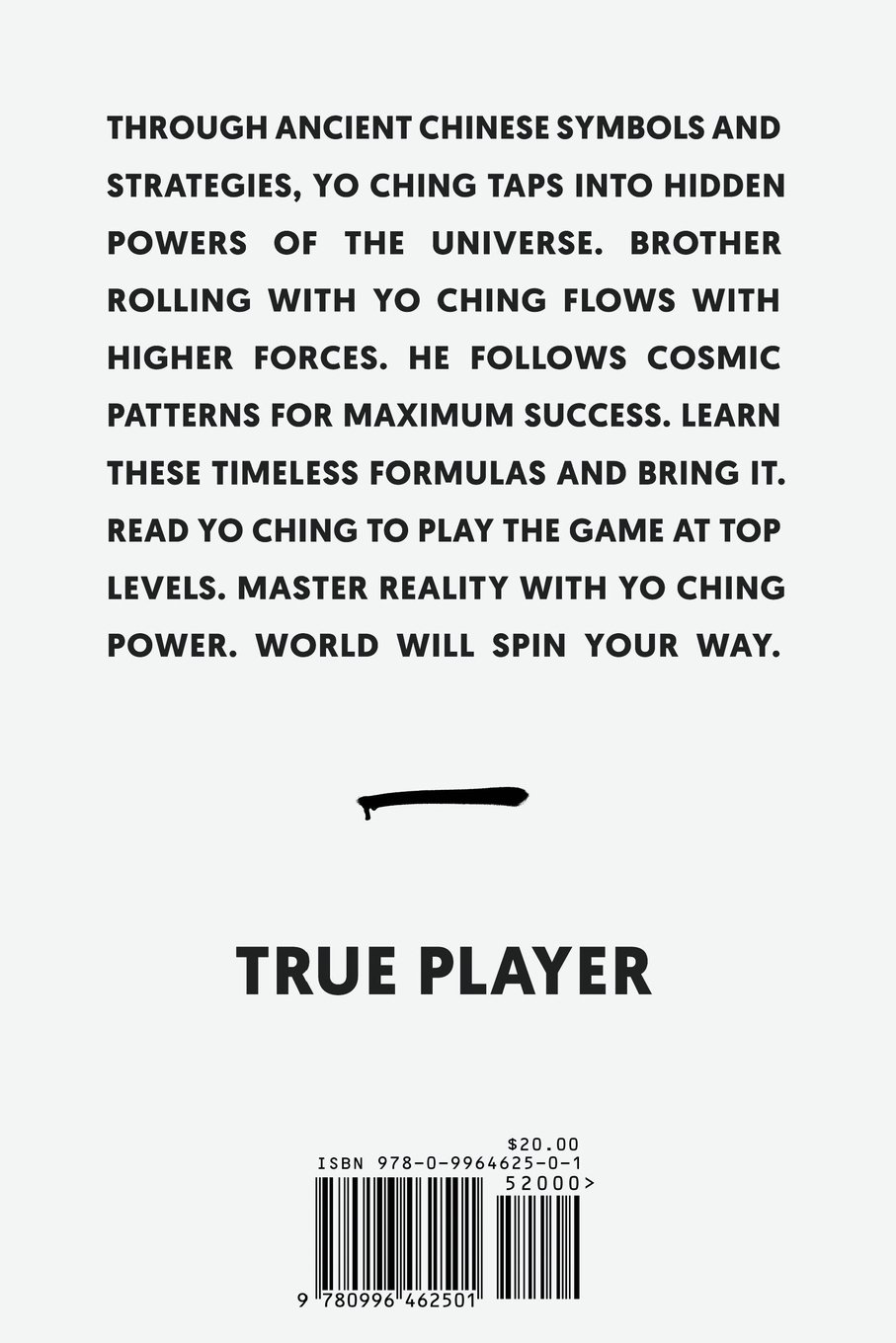 yo ching ancient knowledge for streets today true player hugh  yo ching ancient knowledge for streets today true player hugh gallagher 9780996462501 com books