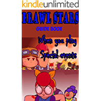Brawl Stars guide books: When you play Special events (English Edition)