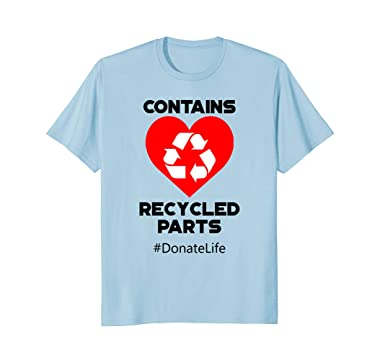 Amazon contains recycled parts heart transplant recipient t mens contains recycled parts heart transplant recipient t shirt 2xl baby blue ccuart Choice Image