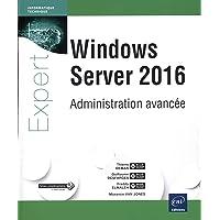 Windows Server 2016 - Administration avancée