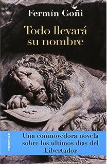 Todo llevara su nombre (Spanish Edition)