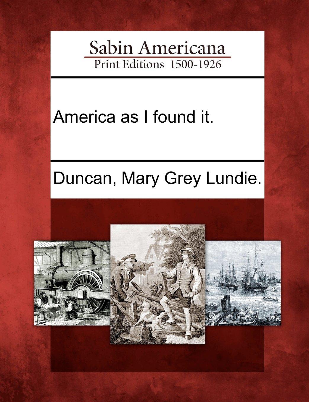 Read Online America as I found it. pdf epub