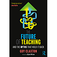 The Future of Teaching: And the Myths That Hold It Back