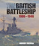 The British Battleship: 1906-1946