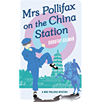 Mrs Pollifax On China Station (A Mrs Pollifax Mystery Book 6)