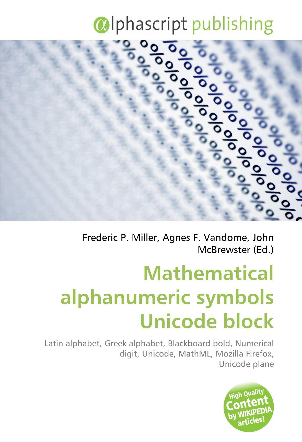 Mathematical Alphanumeric Symbols Unicode Block Frederic P Miller