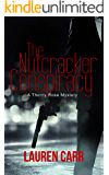The Nutcracker Conspiracy (A Thorny Rose Mystery Book 4)