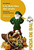 Los duendes del otoño (Literatura Infantil (6-11 Años) - Pizca De Sal)