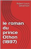 le roman du prince Othon (1897)