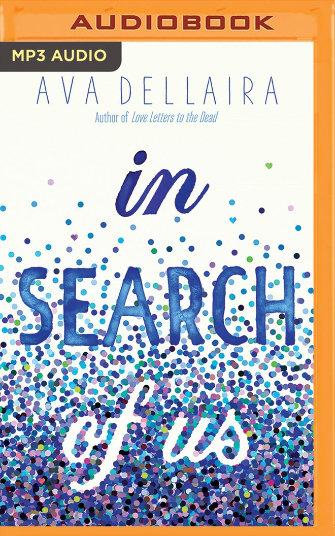 Amazon.com: In Search of Us (9781543661514): Ava Dellaira ...