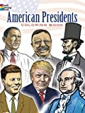 American Presidents Coloring Book (Dover History Coloring Book)