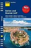 ADAC Reiseführer Istrien - Kroatische Küste: Istrien und Kvarner Golf