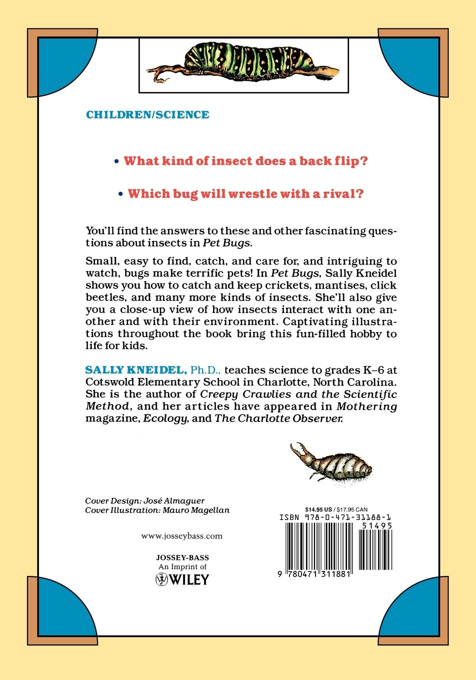 pet bugs a kid u0027s guide to catching and keeping touchable insects