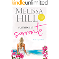 Summer in Sorrento: The ultimate escapist 2020 summer read (Escape to Italy Book 1)