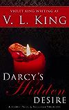 Darcy's Hidden Desire: A Steamy Pride and Prejudice Variation