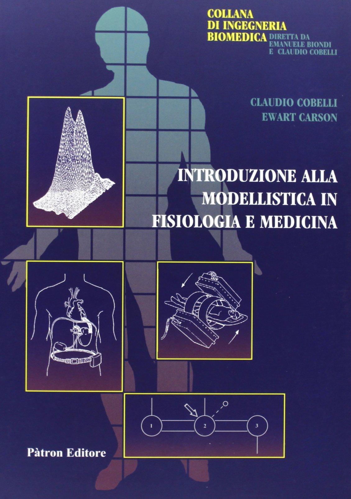 Amazon.it  Introduzione alla modellistica in fisiologia e medicina -  Claudio Cobelli 34e3e7b8023