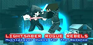Lightsaber Rogue Rebels
