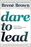 Dare to Lead: Brave Work. Tough