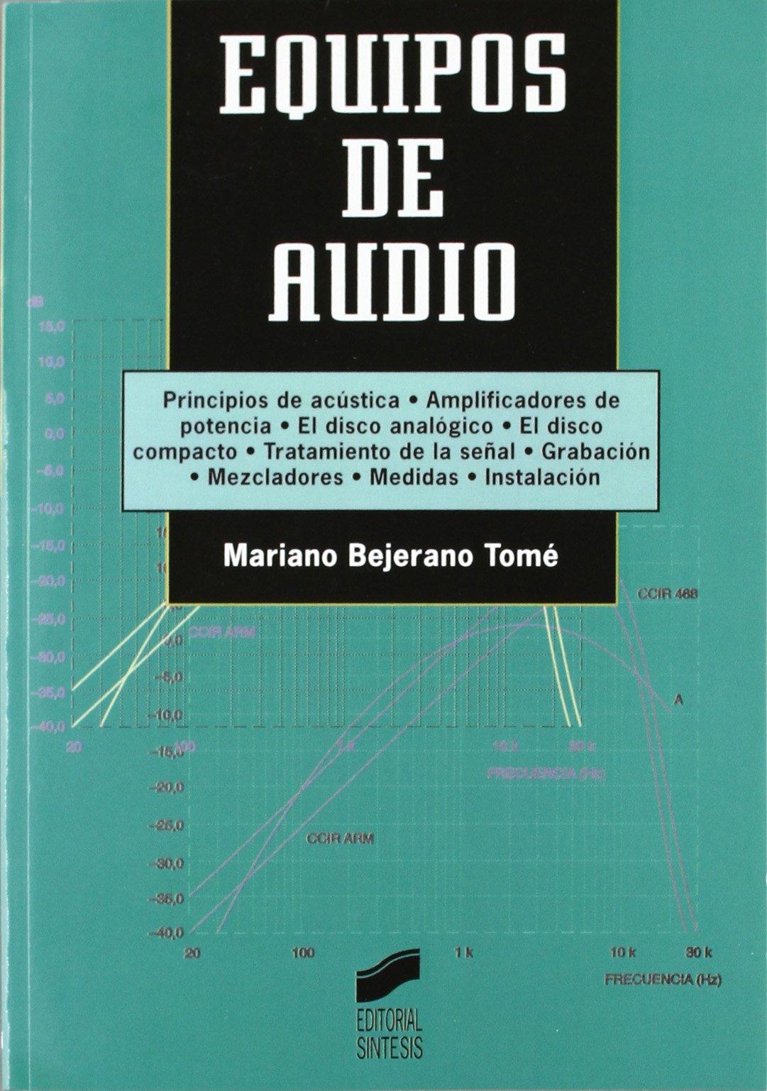 Equipos de Audio (Spanish Edition): Mariano Bejerano Tome: 9788477384571: Amazon.com: Books