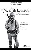 Jeremiah Johnson: Le Mangeur de foie (Famagouste)
