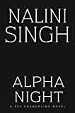 Alpha Night (Psy-Changeling Novel, A Book 19) (English Edition)
