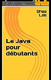 Le Java pour débutants