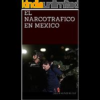 EL NARCOTRAFICO EN MEXICO