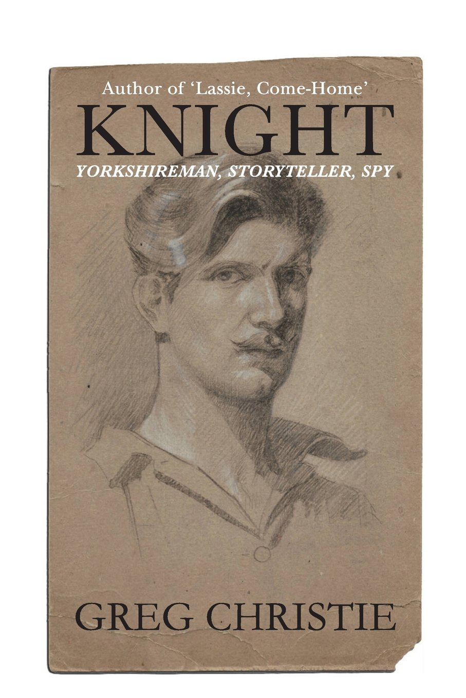 Read Online Knight: Yorkshireman, Storyteller, Spy pdf