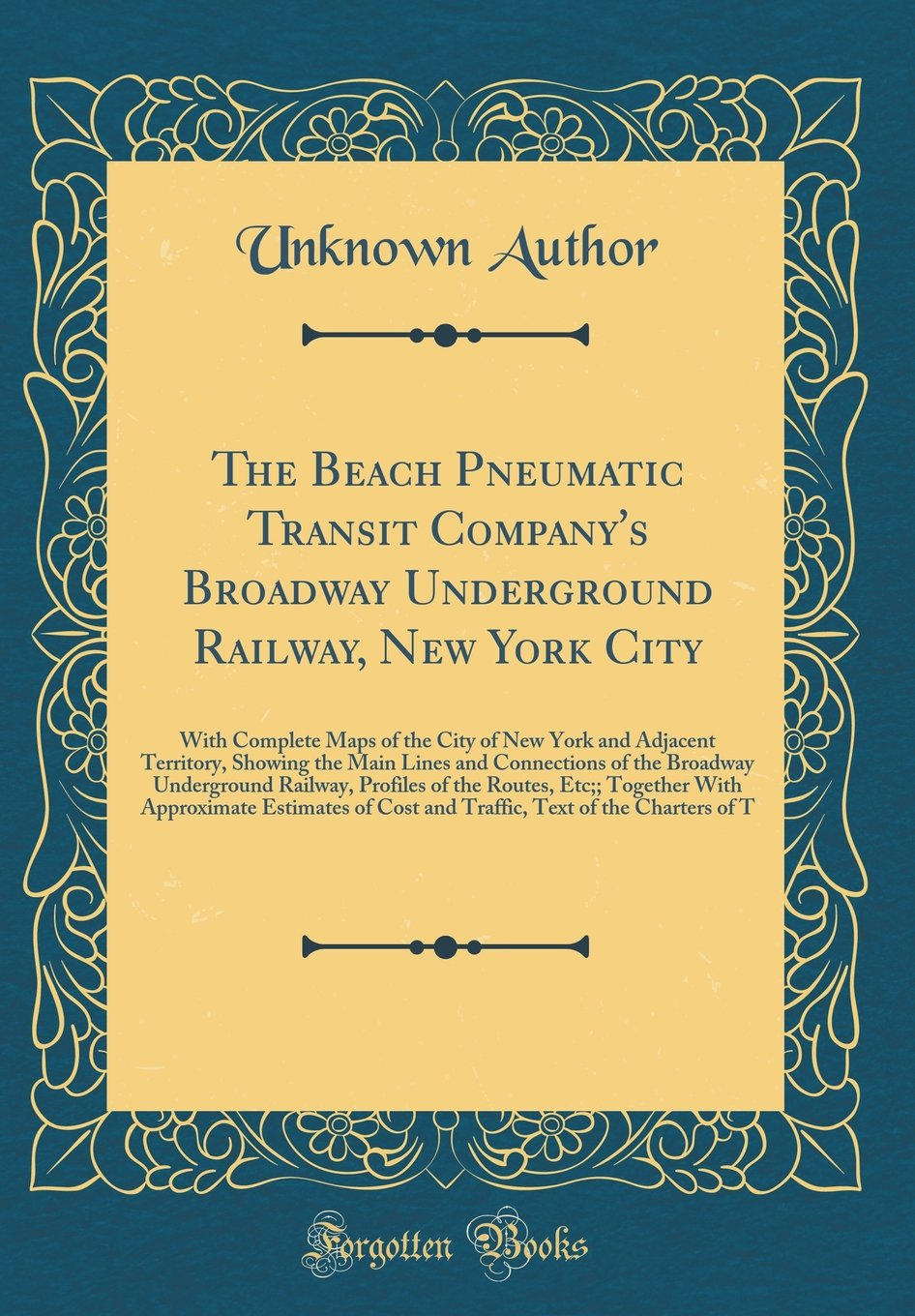 The Beach Pneumatic Transit Company's Broadway Underground ... on map of the american revolution, map of solomon northup, map of louisiana purchase, map of boston tea party, map of schools, map of slavery, map of transcontinental railroad, map of science, map of thanksgiving, map of acadians, map of colonial boston, map of london train stations, map of german immigrants, map of united states, map of mountain men, map of transportation, map of black hawk war, map of john brown's raid, map of japanese internment camps, map of cotton kingdom,
