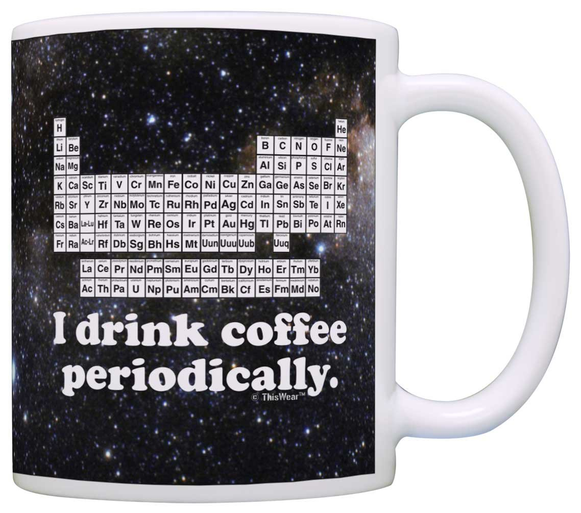 Amazon funny science gift i drink coffee periodically stem amazon funny science gift i drink coffee periodically stem chemistry teacher gift coffee mug tea cup space kitchen dining negle Images