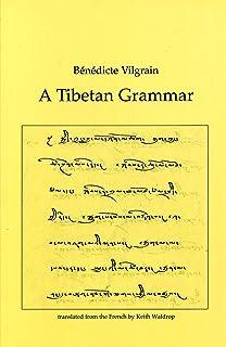 A Tibetan Grammar (Decriture)