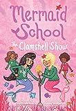The Clamshell Show (Mermaid School #2)