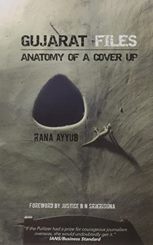 Gujarat Files: Anatomy of a Cover Up