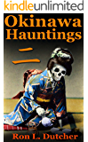 Okinawa Kwaidan 2 ,  More True Japanese Ghost Stories and Hauntings