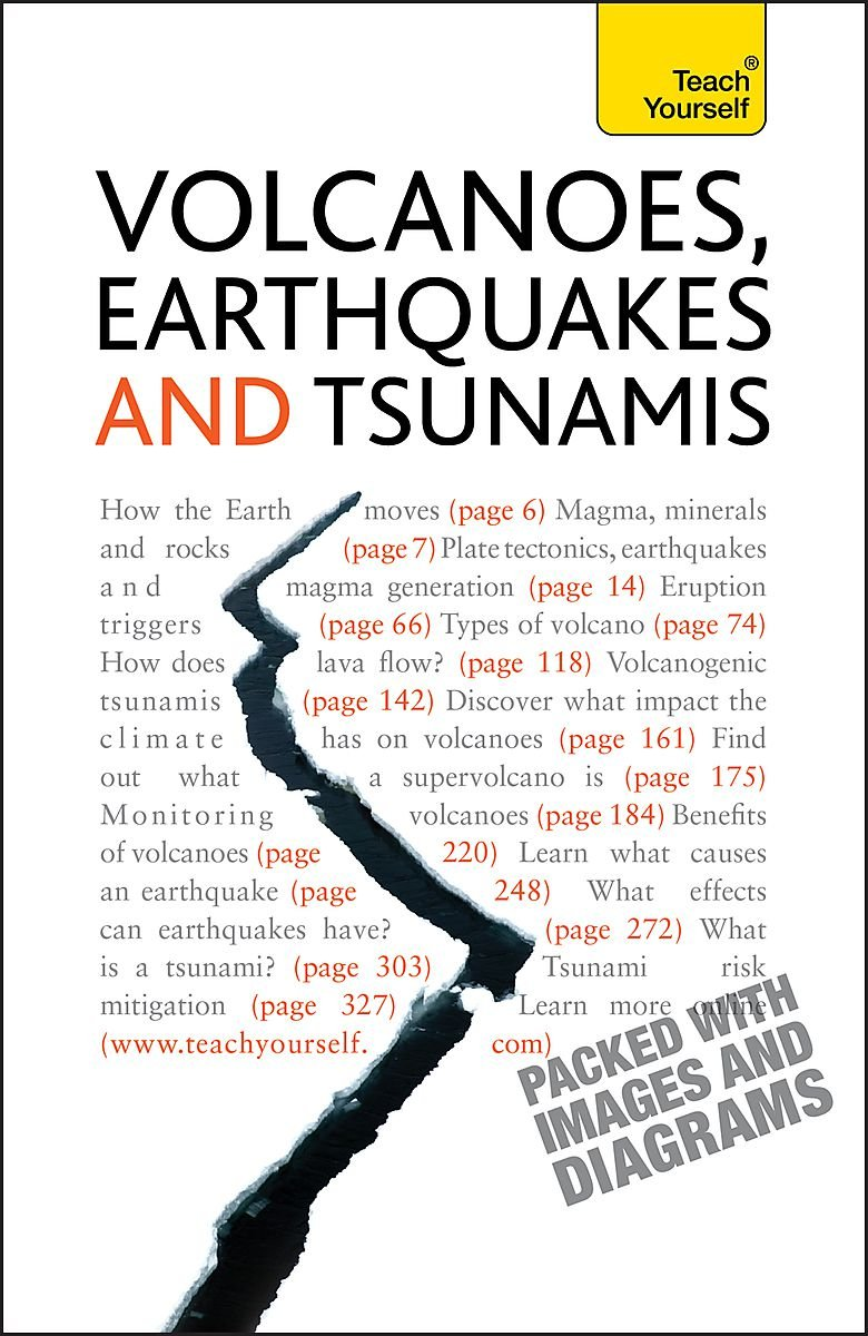 Download Volcanoes, Earthquakes, and Tsunamis: Teach Yourself pdf