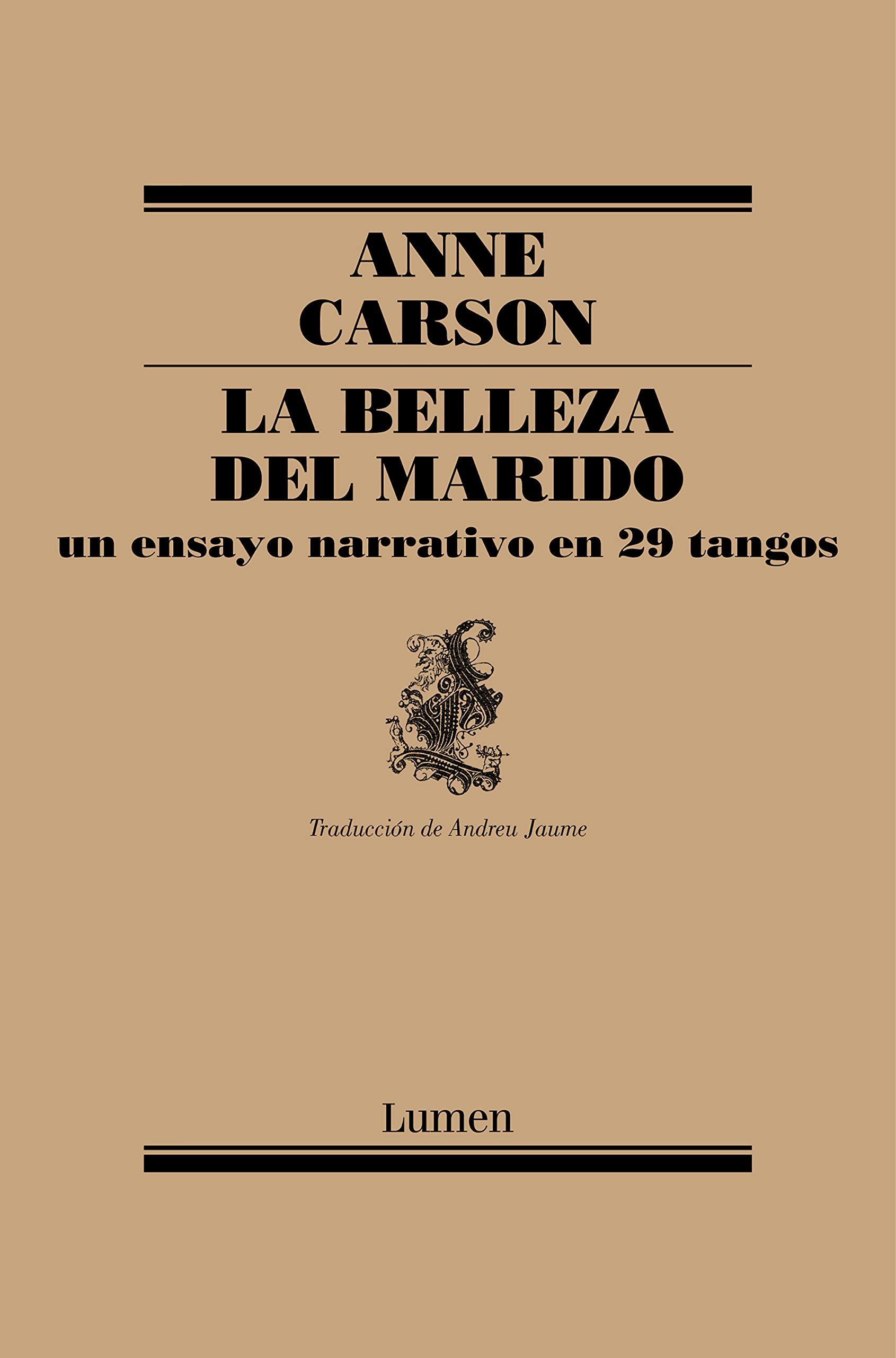 La belleza del marido: un ensayo narrativo en 29 tangos