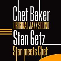 Original Jazz Sound:Stan Meets Chet