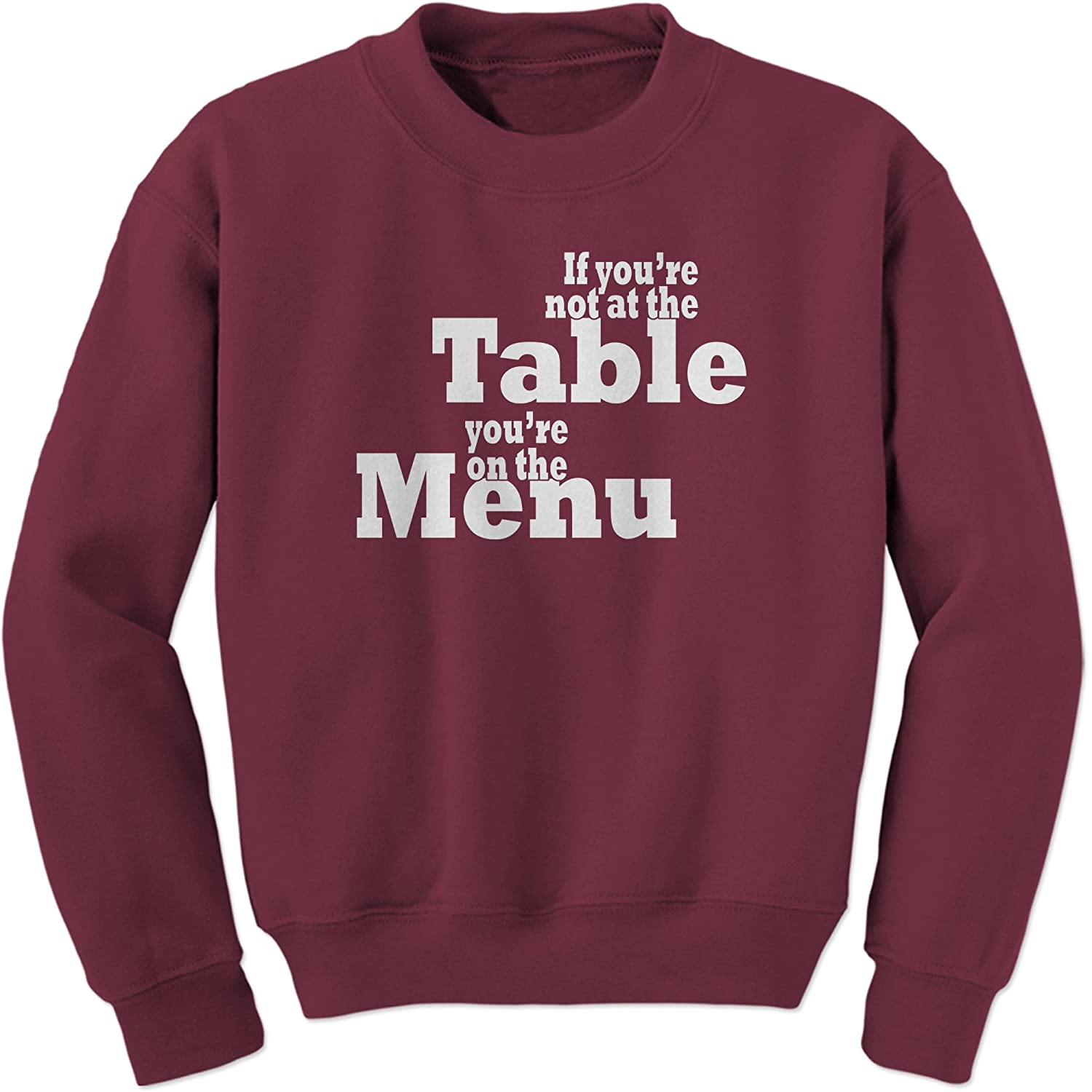 FerociTees Table and Menu Cookie Lyon Quote Crewneck Sweatshirt