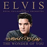 The Wonder Of You: Elvis Presley With The Royal Philharmonic Orchestra [VINYL]